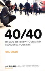 40/40 - 40 Days to renew your mind, transform your life (Print Edition)