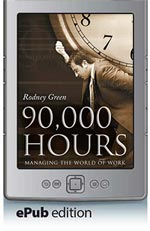 90,000 Hours - Managing the World of Work (ePub Edition)