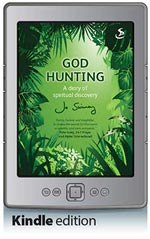 God Hunting - A Diary of Spiritual Discovery  (Kindle Edition)