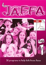 JAFFA 1 Jesus a Friend For All (PDF Edition)