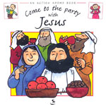 Action Rhyme Book: Come to the Party with Jesus