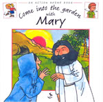 Action Rhyme Book: Come into the Garden with Mary