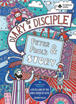 Diary of a Disciple Peter & Paul's Story (Hardcover)