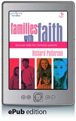 Families with Faith - Survival Skills for Christian Parents (ePub Edition)