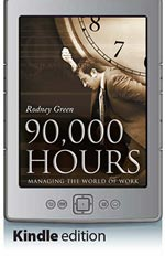 90,000 Hours - Managing the World of Work (Kindle Edition)