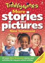 Tiddlywinks - More stories and pictures NEW TESTAMENT