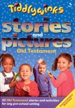 Tiddlywinks - Stories and Pictures OLD TESTAMENT