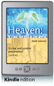 Heaven: It's not the end of the world (Kindle Edition)